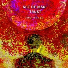 Act of Man : Trust (Mini Album) - Jung Yeon Su