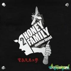 Rappism Act 1~3 - Honey Family