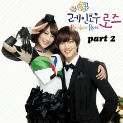 Rainbow Rose OST Part.2 - Rainbow