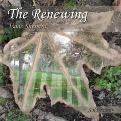 The Renewing - Isaac Shepard