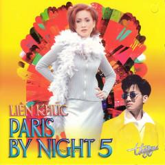 Liên khúc Paris By Night 5