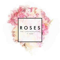 Rose (Single) - The Chainsmokers