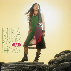 Find The Way - Nakashima Mika
