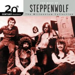 The Millennium Collection - The Best Of Steppenwolf - Steppenwolf