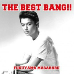 Masaharu Fukuyama - THE BEST BANG !! CD2