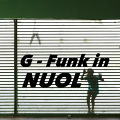 G-Funk In Nuol