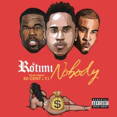 Nobody (Single) - Rotimi, 50 Cent, T.I.