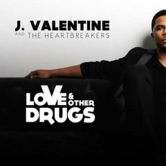 Love & Other Drugs - J. Valentine
