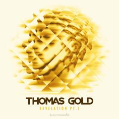 Revelation, Pt. 1 (EP) - Thomas Gold
