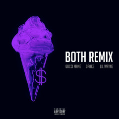 Both (Remix) - Gucci Mane, Drake, Lil Wayne