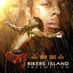 The Rikers Island Redemption (CD2) - Drake