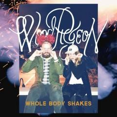 Whole Body Shakes - EP