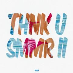 Thnk U Smmr II