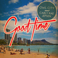 Good Time (Remixes) - EP