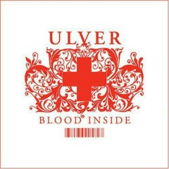 Blood Inside - Ulver