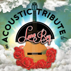 An Acoustic Tribute To Lana Del Rey - Acoustic Guitar Troubadours