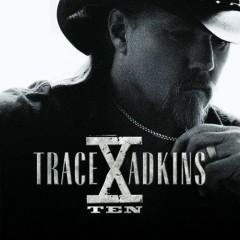 X. - Trace Adkins