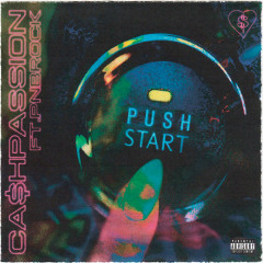 Push Start (Single) - Ca$Hpassion