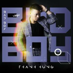Bad Boy (Single) - Thanh Hùng