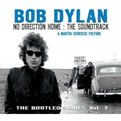 The Bootleg Series Vol. 7: No Direction Home: The Soundtrack (CD1) - Bob Dylan