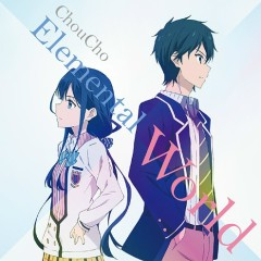 Elemental World - ChouCho