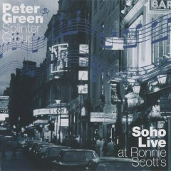 Soho Live at Ronnie Scott's (CD1) - Peter Green