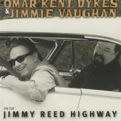 On The Jimmy Reed Highway - Jimmie Vaughan