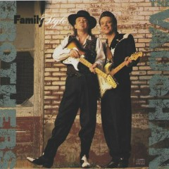 Family Style - Stevie Ray Vaughan,Jimmie Vaughan