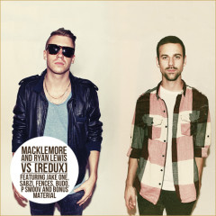 The VS. Redux - Macklemore & Ryan Lewis