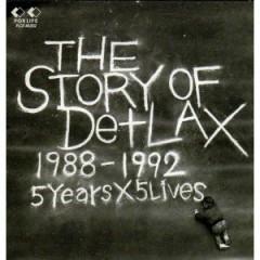 The Story Of De+LAX (CD1) - De+LAX