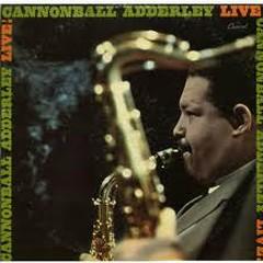 Cannonball Adderley - Live! - Cannonball Adderley