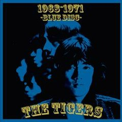 1968-1971 -BLUE DISC-  - The Tigers