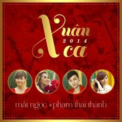 Xuân Ca 2014 - Mắt Ngọc,Phạm Thái Thành