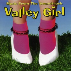 Valley Girl OST