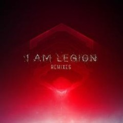 I Am Legion Remixes