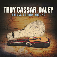 Things I Carry Around - Troy Cassar Daley