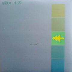 EBX 4-Am I Right