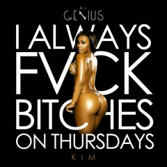 I Always Fvck Bitches On Thursdays (CD2)