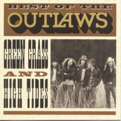 Best Of The Outlaws - The Outlaws