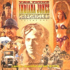 The Young Indiana Jones Chronicles Vol.2 (Pt.2) - Laurence Rosenthal