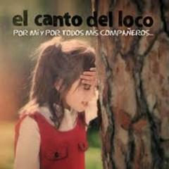 Por mí y por todos mis compañeros - El Canto Del Loco