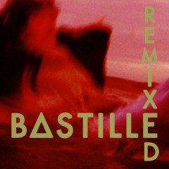 Remixed - Bastille