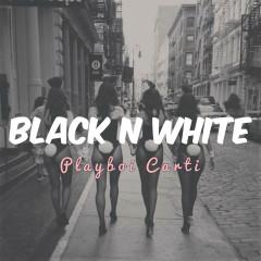 Black N White (Single)
