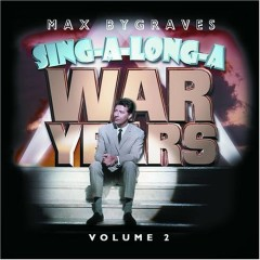 Sing Along War Years Vol. 2