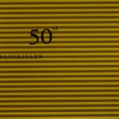 50th Birthday Celebration Volume 12 - Painkiller
