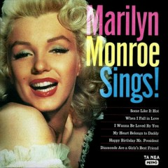 Marilyn Monroe Sings ! (CD1) - Marilyn Monroe