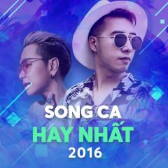 Song Ca Hay Nhất 2016