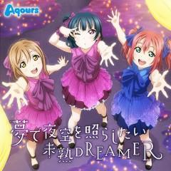 Yume de Yozora wo Terashitai / Mijuku DREAMER