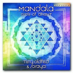 Mandala - Circle of Chant - Terry Oldfield
