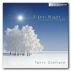 Silent Night Peaceful Night - Terry Oldfield